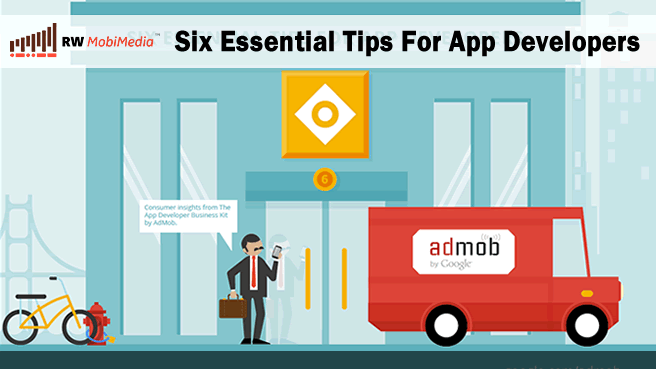 6 Essential Tips For App Developers