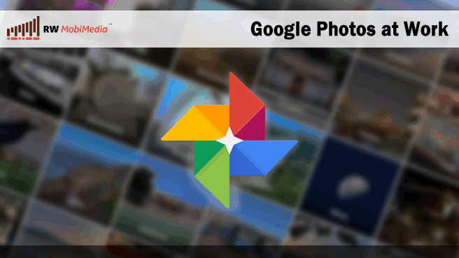 Case Study: Google Photos at Work
